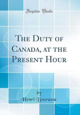 The Duty of Canada, ...