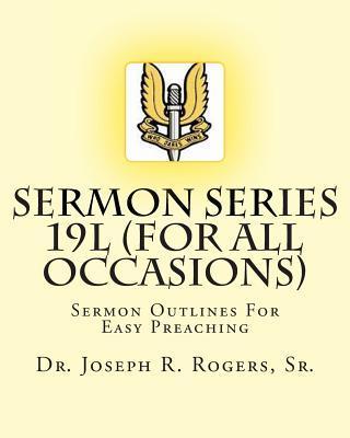 Sermon Series 19l - ...for All Occasions