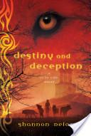 Destiny and Deceptio...