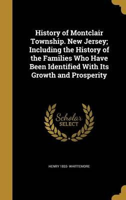HIST OF MONTCLAIR TOWNSHIP NEW