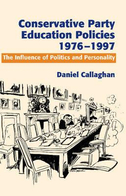 Conservative Party Education Policies, 1976-1997