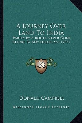 A Journey Over Land to India