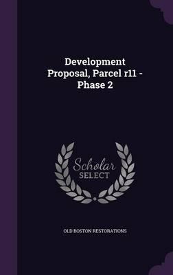 Development Proposal, Parcel R11 - Phase 2