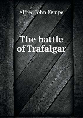 The Battle of Trafal...