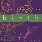 Rediscovering Birth