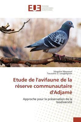 Etude de Lavifaune de la Reserve Communautaire Dadjame