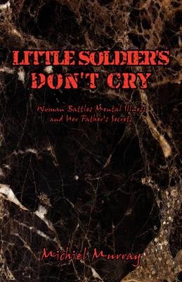 Little Soldier's Don't Cry