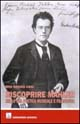 Riscoprire Mahler nella sua poetica musicale e filosofica