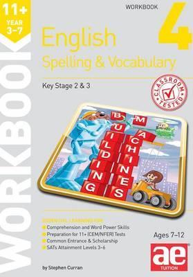 11+ Spelling and Vocabulary Workbook 4