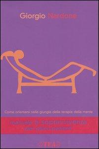 Manuale di sopravvivenza per psico-pazienti