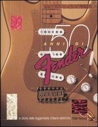 Cinquant'anni di Fender
