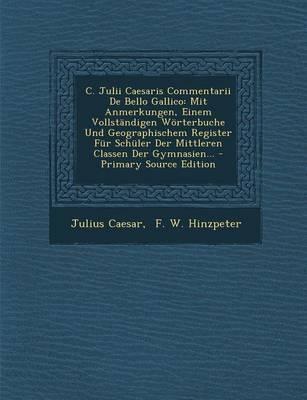 C. Julii Caesaris Commentarii de Bello Gallico