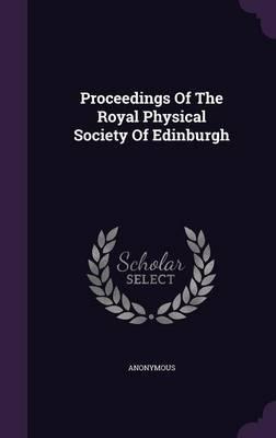 Proceedings of the Royal Physical Society of Edinburgh