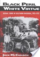 Black Peril, White Virtue