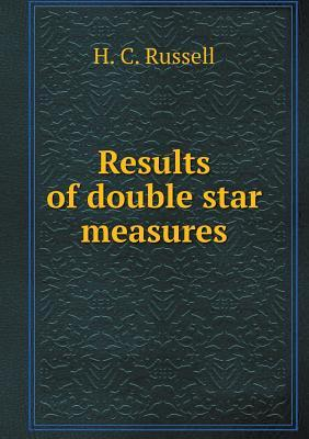Results of Double Star Measures