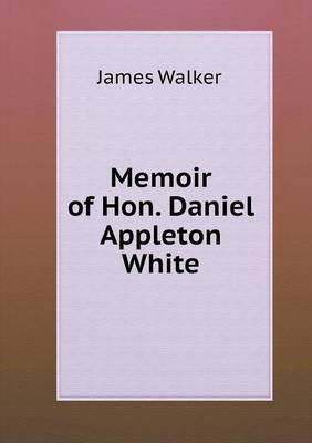 Memoir of Hon. Danie...