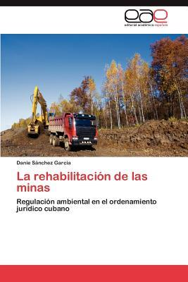 La rehabilitación de las minas