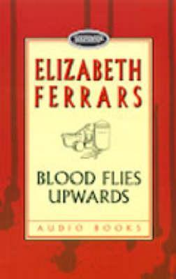 Blood Flies Upward
