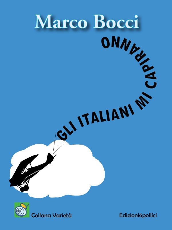 Gli italiano mi capiranno