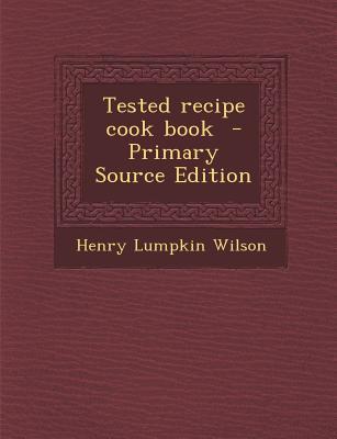Tested Recipe Cook Book