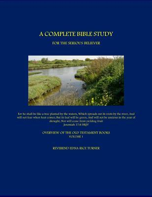 A Complete Bible Study for the Serious Believer