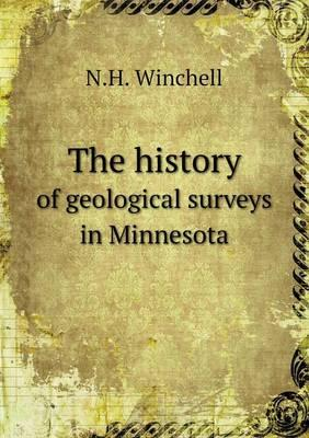 The History of Geological Surveys in Minnesota