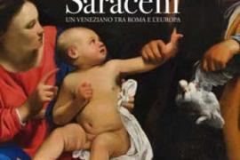 Carlo Saraceni. Un veneziano tra Roma e l'Europa
