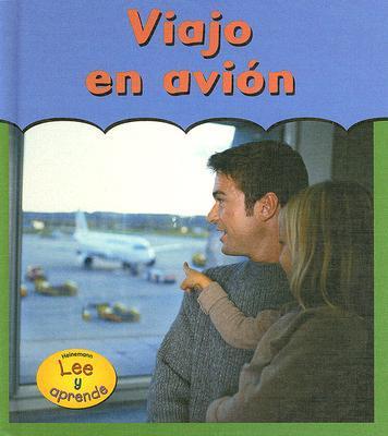 Viajo En Avion/ Going on an Airplane