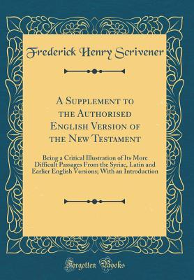 A Supplement to the Authorised English Version of the New Testament