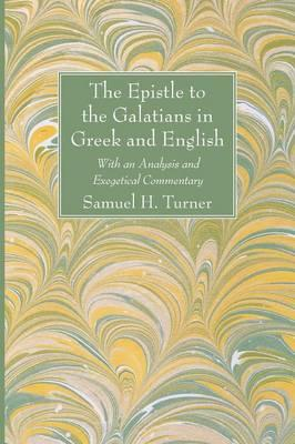 The Epistle to the Galatians in Greek and English