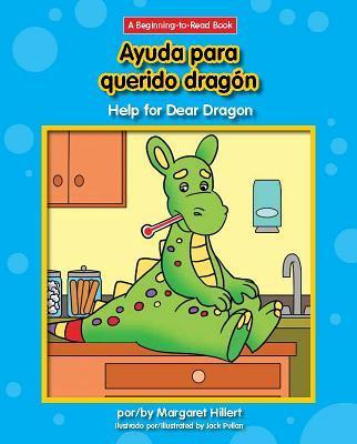 Ayuda Para Querido Dragón/ Help for Dear Dragon