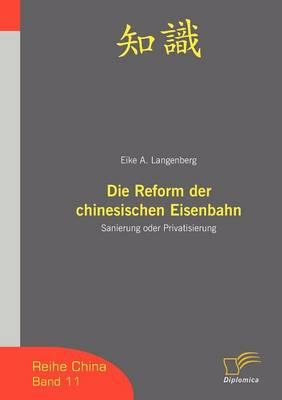 Die Reform Der Chinesischen Eisenbahn