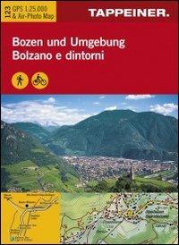 Cartina Bolzano e dintorni. Carta escursionistica & carta panoramica aerea. Ediz. multilingue