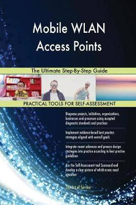 Mobile WLAN Access Points The Ultimate Step-By-Step Guide