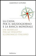 La Cassa per il Mezzogiorno e la Banca Mondiale