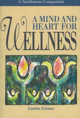 A Mind and Heart for Wellness