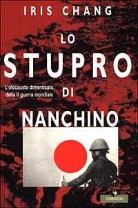 """Iris Chang: """"Lo stupro di Nanchino"""""""