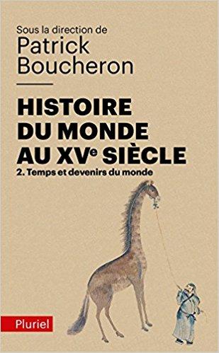 Histoire du monde au XVe siècle, tome 2