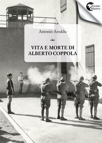 Vita e morte di Alberto Coppola