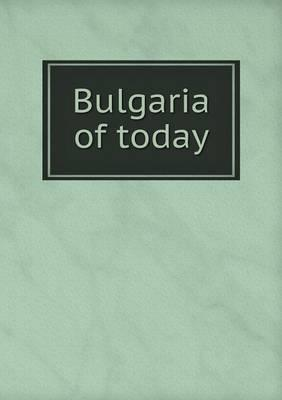Bulgaria of Today