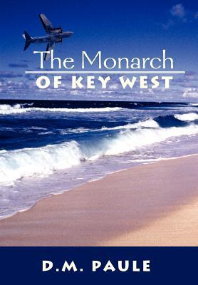 The Monarch of Key West