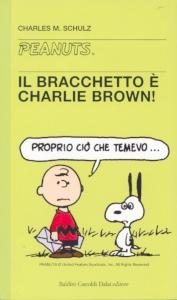 Il bracchetto è Charlie Brown!