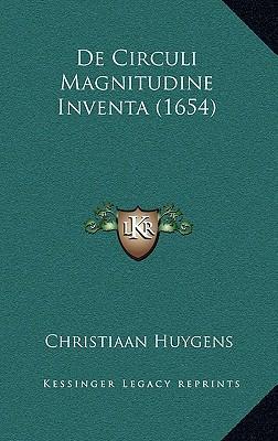 de Circuli Magnitudine Inventa (1654)