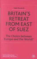 Britain's Retreat from East of Suez
