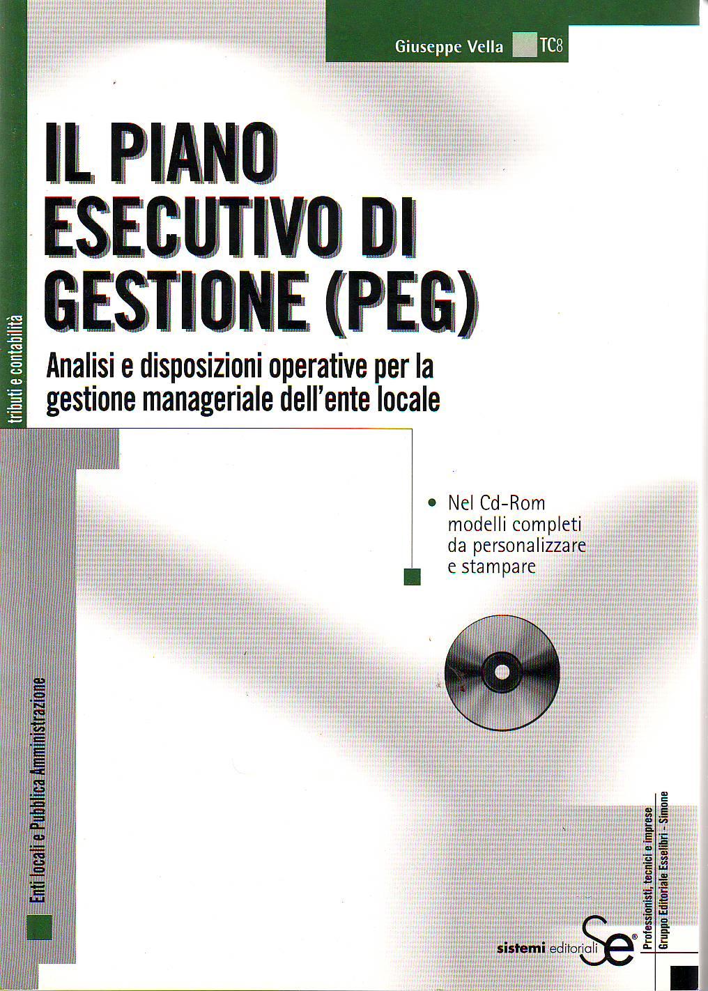 Il Piano Esecutivo di Gestione (PEG)