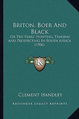 Briton, Boer and Black