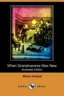 When Grandmamma Was ...