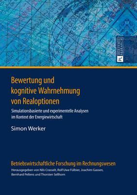 Bewertung Und Kognitive Wahrnehmung Von Realoptionen