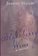 Blackberry Wine