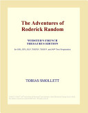 The Adventures of Roderick Random (Webster's French Thesaurus Edition)